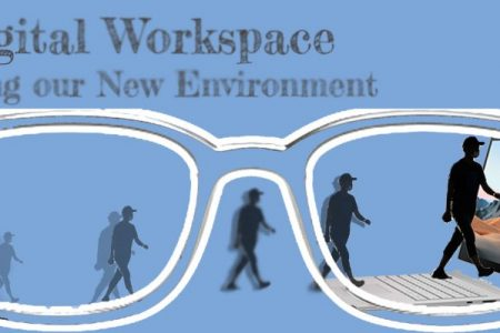 The Digital Workplace: Managing our New Environment